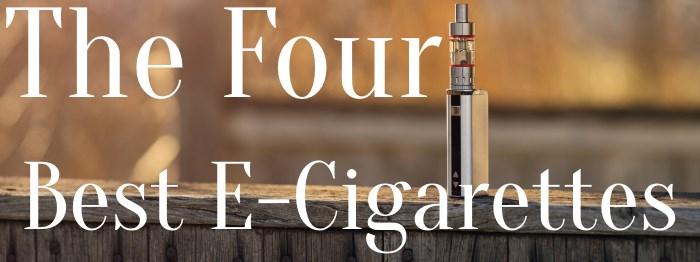 four-best-e-cigarettes