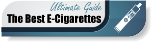 Best E-Cigarettes Ultimate Guide
