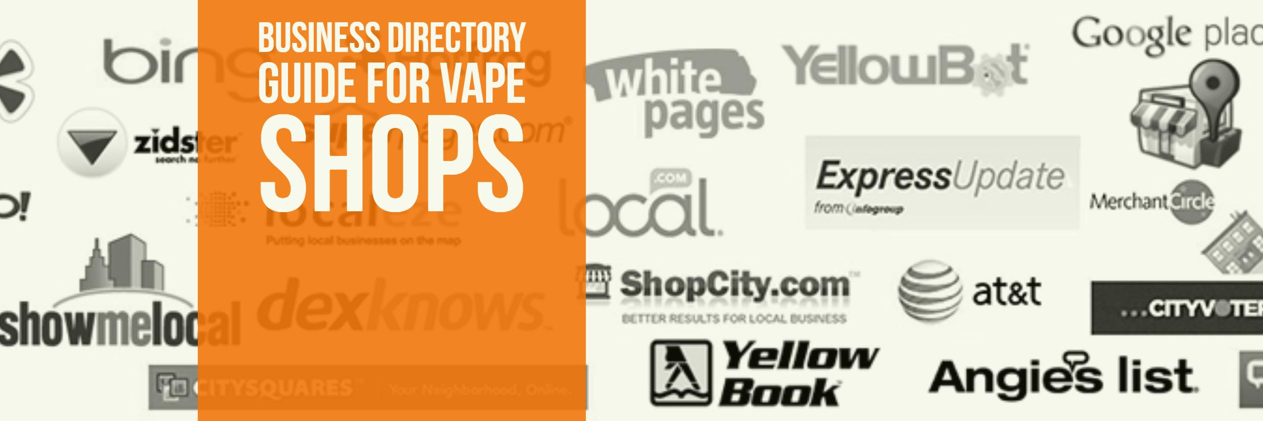 Business Directory Guide Vape Shops