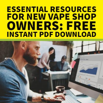Essential Resources for New Vape Shop Owners PDF Download