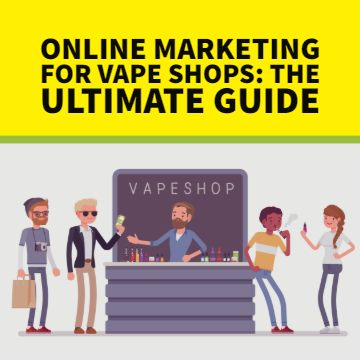 Online Marketing Vape Shops Guide